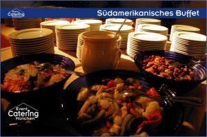 Südamerikanisches Buffet Catering Niederbayern
