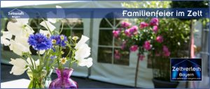 Familienfeier im Zelt von Zeltverleih Niederbayern
